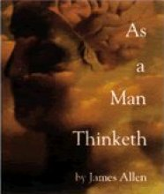 As a Man Thinketh James Allen